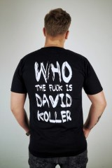 Pánské tričko David Koller - Who The Fuck Is David Koller